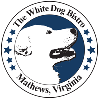The White Dog Bistro Restaurant - Mathews, VA